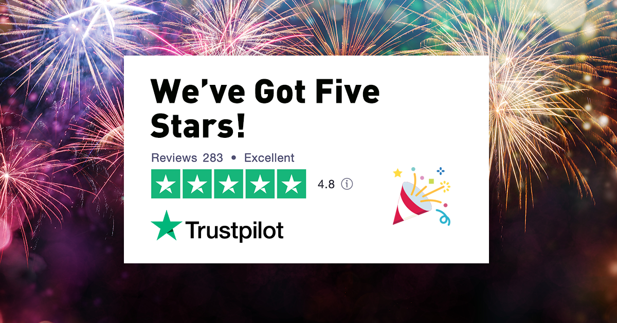 We've got 5 stars on Trustpilot